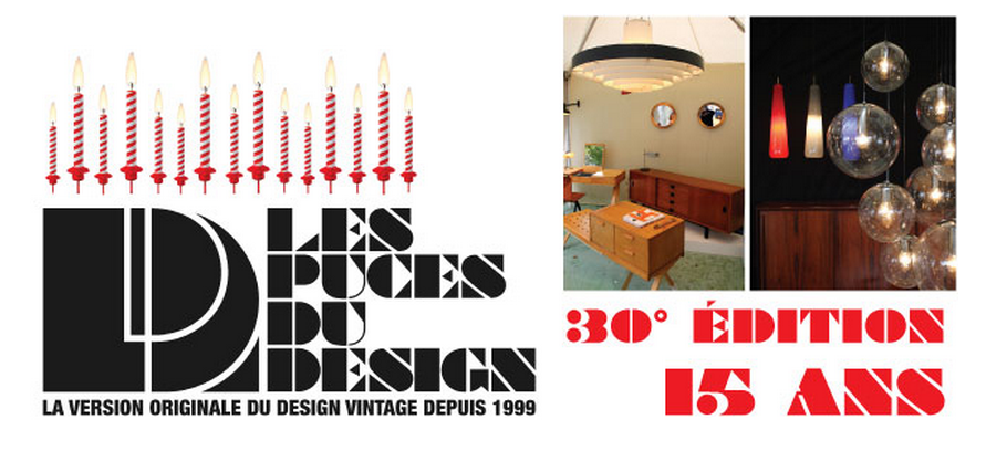 les 30 me puces du design du 15 au 18 mai 2014 the good old dayz. Black Bedroom Furniture Sets. Home Design Ideas